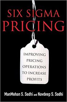 Amazon.com: Six Sigma Pricing: Improving Pricing Operations to Increase  Profits eBook: Sodhi, ManMohan S., Sodhi, Navdeep S.: Kindle Store