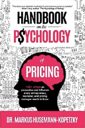 Handbook on the Psychology of Pricing