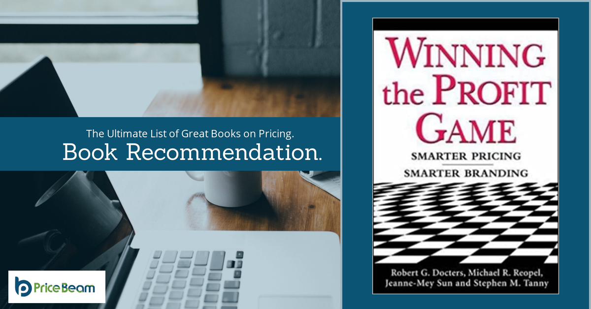 Book Review - Winning the Profit Game: Smarter Pricing, Smarter Branding